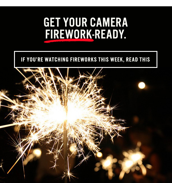 If you're watching fireworks this week, read this