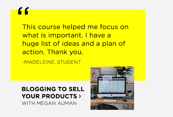 Blogging To Sell Your Products with Megan Auman