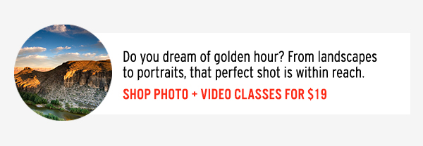 Shop Photo + Video Classes for $19