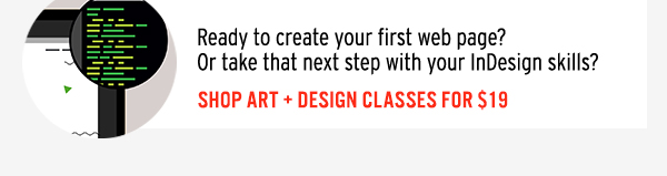 Shop Art + Design Classes for $19