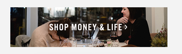 Shop Money & Life