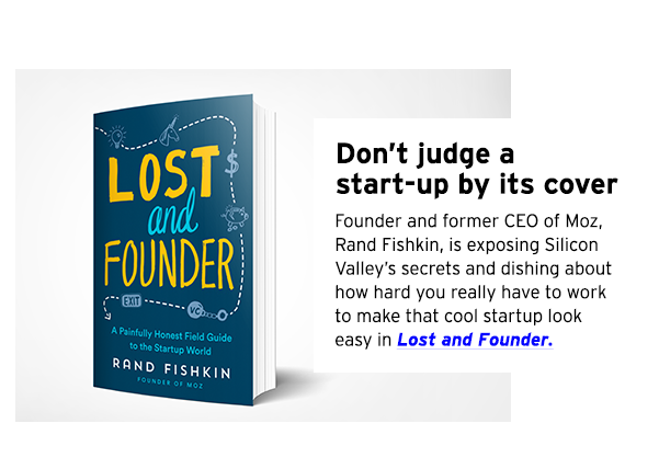 Rand Fishkin's book Lost and Founder