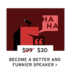 Become a Better and Funnier Speaker