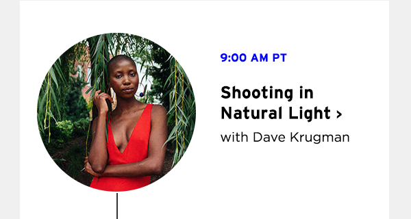 Shooting in Natural Light with Dave Krugman