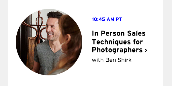 In Person Sales Techniques for Photographers with Ben Shirk