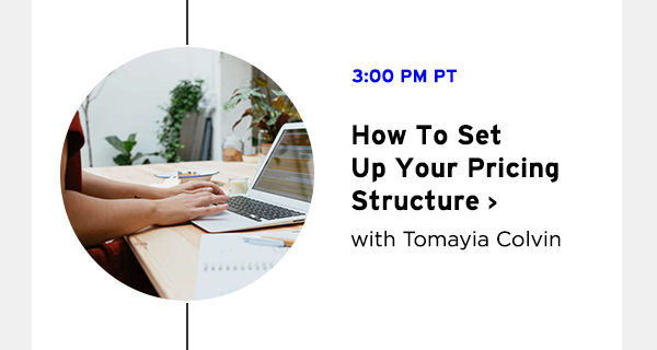 How To Set Up Your Pricing Structure with Tomayia Colvin