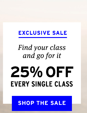 25% off every single class