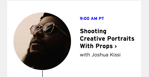 Shooting Creative Portraits with Props with Joshua Kissi