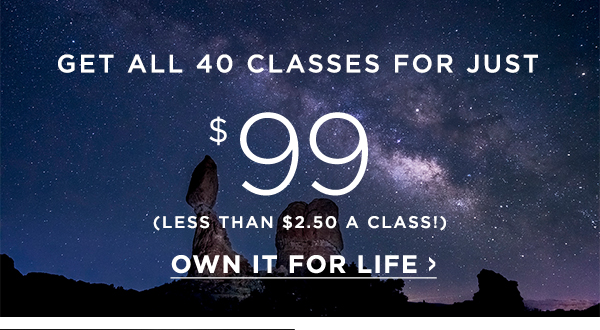 Get all 40 classes for just $99