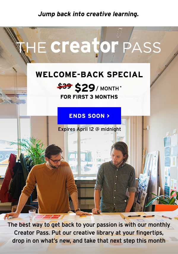 The Creator Pass - Welcome Back Special $29/month for first 3 months