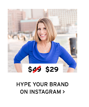 Hype Your Brand on Instagram