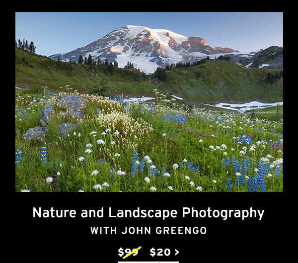 Nature and Landscape Photography with John Greengo